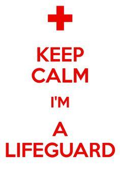 Keep Calm I'm a Lifeguard!