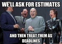 What are some of the funniest project management (or agile project management) memes you've seen? - Quora