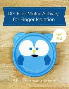 DIY Fine motor activity for finger isolationOne of my favorite ways to practice finger isolation is with the DIY below. It's simple yet effective, and has been in my OT bag for years: . Source a cute container. This particular one was perched on a shelf at JoAnn's Fabric. The Dollar Store is also a great place to look. Technically any container with a flexible lid will work, but character-themed ones tend to be more appealing and motivating for kids. With this one, for instance, we can say Motor Activities, Educational Activities, Activities For Kids, Activity Ideas, Sensory Stimulation, Pediatric Ot, Early Intervention, Everyday Activities, Pre Writing