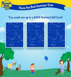Enter the Best Summer Ever Sweepstakes for a chance to win a Wal-Mart gift card!