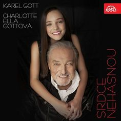 Karel Gott & Charlotte Ella Gottová - Srdce nehasnou - C dur -DEMO Gott Karel, Charlotte, Album, Film, Celebrities, Music, Youtube, Singers, Amazon