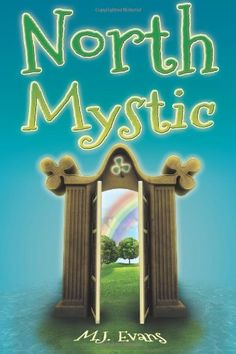Uncover Your Adventurous Side With North Mystic by M.J. Evans! NOTE: Homeschoolers can get a free lesson plan!