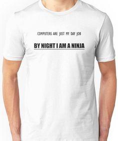 Ninja Career Option T-Shirt Unisex T-Shirt