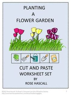 Planting a Flower Garden 18 page Cut and Paste Worksheet Set