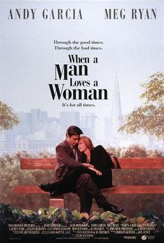 "When a Man Loves a Woman - Andy Garcia and Meg Ryan star in a beautiful romantic movie with good times as well as bad times. To find out more, read our ""When a Man … -Watch Free Latest Movies Online on Love Movie, Movie Tv, Bon Film, Woman Movie, Movies Worth Watching, Chick Flicks, Romance Movies, Film Serie, Film Music Books"