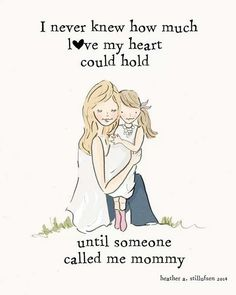 Mommy Quotes Mother and Daughter * I Never Knew How Much Love My Heart Could Hold - adorable artwork for the Moms and Daughters in your life. * Mommy Quotes Source : Mother and Mother Daughter Quotes, I Love My Daughter, My Beautiful Daughter, My Love, Best Mother Quotes, Beautiful Kids, Mommy Quotes, Me Quotes, Baby Quotes