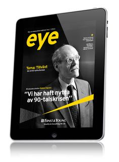 Eye stand for Ernst & Young Executive Magazine and is a customer publication produced by Spoon Publishing. Its main focus is on bigger and global businesses and organizations. Now also in iPad.