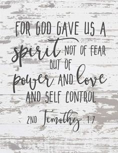 Free Chippy Farmhouse Scripture Prints-For god gave us a spirit not of fear.jpg