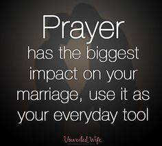prayer has the biggest impact on your marriage - Google Search