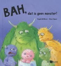 Boekenhoek: Bah, dat is geen monster!