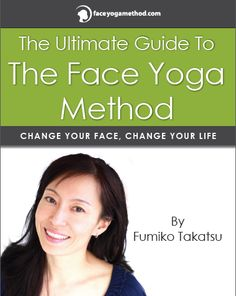 The Ultimate Guide To The Face Yoga Method has over 40 detailed face exercises! http://faceyogamethod.com/the-ultimate-guide-to-the-face-yoga-method/