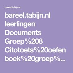 bareel.tabijn.nl leerlingen Documents Groep%208 Citotoets%20oefenboek%20groep%208.pdf