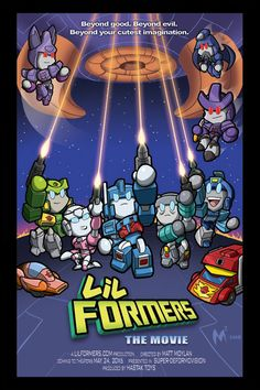 Lil Formers: The Movie