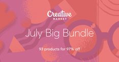 Check out July Big Bundle on Creative Market