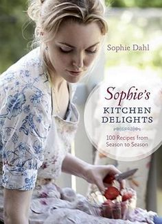 Very Fond of Food : A Year in Recipes - Sophie Dahl