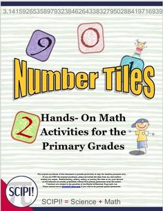 Number Tiles is a booklet containing 17 different hands-on, problem solving math activities for the primary grades that range from simple counting, to even and odd numbers, to greater than or less than to solving addition and subtraction problems. Critical thinking and mental math are incorporated into the activities. In addition, differentiation is simple since the activities do not have to be done in any specific order. Each problem is on a single page, and each activity varies in…
