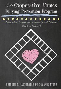 Cooperative Games Bullying Prevention Manual for Teachers #bullying #prevention #manual $15.95 by www.cooperativegames.com