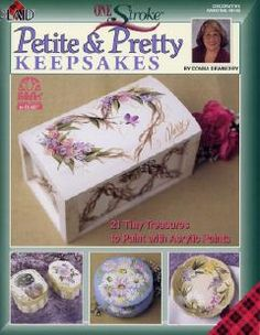 Donna Dewberry One Stroke Petite and Pretty Keepsakes book