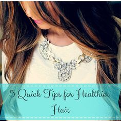 Score healthier hair with these five quick tips! See how you can help your hair shine here: http://theglitterdiaries.com/2015/01/05/5-quick-tips-for-healthier-hair/