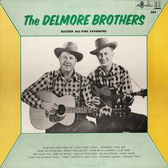 Sixteen All-Time Favorites - The Delmore Brothers - King #589