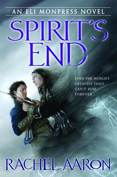 Spirit's End (The Legend of Eli Monpress #5) by Rachel Aaron