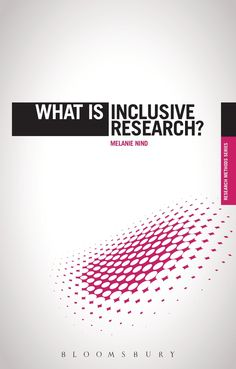 What is inclusive research? / Melanie Nind