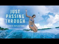 Just Passing Through // Balinese Reflections | BOARD ACTION
