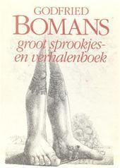 Groot sprookjes- en verhalenboek - Godfried Bomans, Wouter Hoogendijk