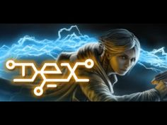 nice Video Games - Dex (Video Game) Gameplay Walkthrough Part 1 - (No Commentary) #Video #Games #Youtube