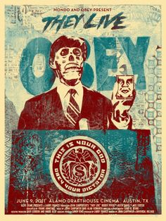 They Live, John Carpenter. Shepard Fairey - They Live Movie Poster (Mondo Edition - Regular) Shepard Fairey x - Signed and Numbered Limited to Shepard Fairey Posters, Shepard Fairey Obey, They Live Movie, Alamo Drafthouse, Non Plus Ultra, Horror Posters, Kunst Poster, Ouvrages D'art, Alternative Movie Posters