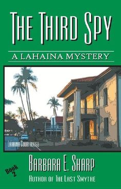 The Third Spy – Book #2 (Lahaina Mysteries) « Library User Group
