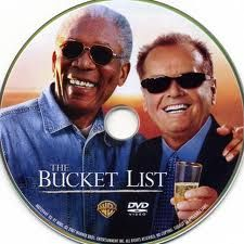 Movies / Bucket List.................