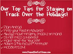 He and She Eat Clean: Clean Eat Education :: Our Top Tips for Staying on Track Over the Holidays!