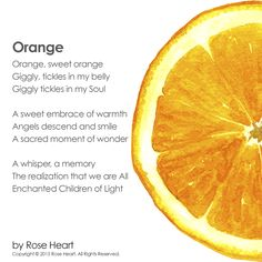 A playful poem about one of Rose's favorite citrus fruits (the orange) to brighten your day!