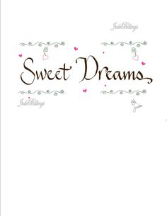 Caligraphy Hand Scribed 'Sweet Dreams' by CalligraphicArtisan, $14.00