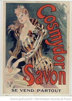 Cosmydor Savon, se vend partout : [affiche] / [Jules Chéret] - 1891