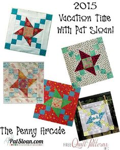 Pat Sloan 2015 April Vacation Time Quilt show  http://blog.patsloan.com/2015/04/pat-sloan-share-your-vacation-time-the-penny-arcade12.html