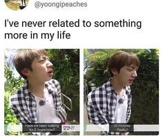 Jin is me.......but more handsome....