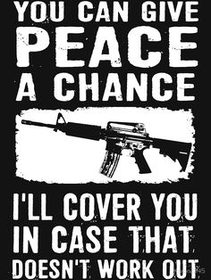 Gun Quotes, Wise Quotes, Wise Sayings, Funny Sayings, Funny Decals, Truck Decals, Military Jokes, American Humor, Tumbler Quotes