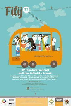 Valeria Gallo firma el cartel de la 32ª Feria Internacional del Libro Infantil y Juvenil (FILIJ), organizada en Ciudad de México, del 9 al 19 de noviembre, por el Consejo Nacional para la Cultura y las Artes (Conaculta).