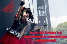 Help us bring Babymetal to Southamerica, Share in twitter the hash #SouthamericaWantsBabymetal Thanks!!