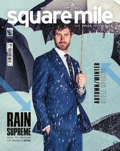 Square Mile - 83 - Style Issue Square Mile Magazine, Issue 83, The Style Issue