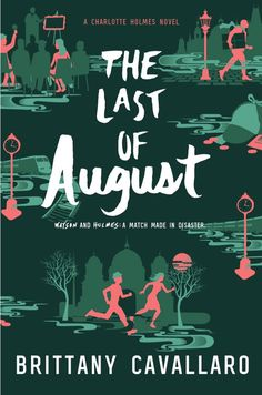 #CoverReveal   The Last of August (Charlotte Holmes, #2) by Brittany Cavallaro<<< I can't wait!!!
