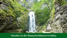 Wasserlochklamm Palfau Waterfall, Outdoor, Water Sources, Wood Stairs, Outdoors, Waterfalls, Outdoor Games, The Great Outdoors