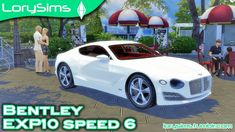 Bentley EXP10 Speed 6 Concept at LorySims • Sims 4 Updates