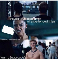 "Yes, Finnick, you're preparing to kill her and the FIRST thing you ask is simply, ""Want a sugar cube?"""
