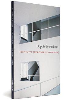 Depois do Cubismo. Fontes Da Arquitetura por Le Corbusier http://www.amazon.com.br/dp/8575034561/ref=cm_sw_r_pi_dp_4t20wb07ZC5AY