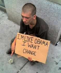 I want change obama Really Funny Pictures, Funny Pictures With Captions, Picture Captions, Funny Photos, Funny Signs, Funny Memes, Hilarious, Laos, Humor