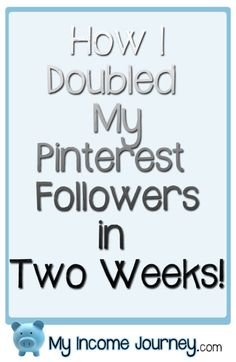How I doubled my Pinterest followers in two weeks using this one tool!