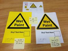 Wet Paint Sign - A Personal Design Thinking Challange